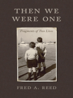 Then We Were One: Fragments of Two Lives