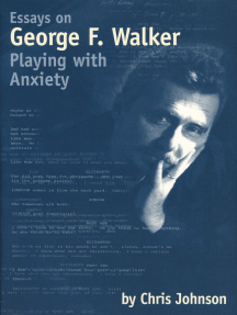 Essays on George F. Walker: Playing with Anxiety