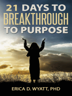 21 Days To Breakthrough To Purpose