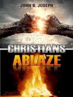 Christians Ablaze