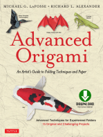 Advanced Origami: An Artist's Guide to Performances in Paper: Origami Book with 15 Challenging Projects