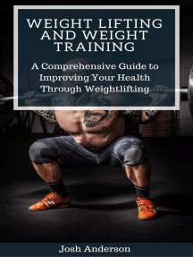 Weight Lifting and Weight Training; A Comprehensive Guide to Improving Your Health Through Weightlifting: Muscle Up Series, #2