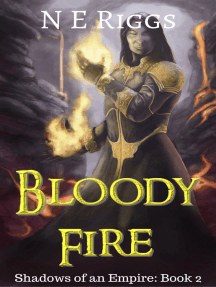Bloody Fire: Shadows of an Empire, #2