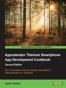 Appcelerator Titanium Smartphone App Development Cookbook - Second Edition