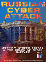 Russian Cyber Attack - Grizzly Steppe Report & The Rules of Cyber Warfare: Hacking Techniques Used to Interfere the U.S. Election and to Exploit Government & Private Sectors, Recommended Mitigation Strategies and International Cyber-Conflict Law