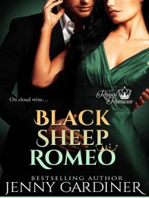 Black Sheep Romeo: The Royal Romeos, #2