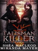 The Talisman Killer