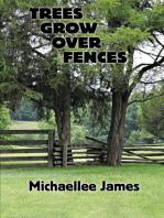 Trees Grow Over Fences