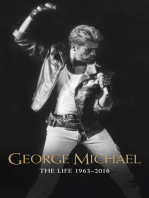 George Michael: The Life: 1963-2016