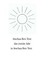 Das zweite Jahr in Jeschua Rex Text