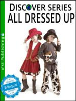 All Dressed Up / Todo Vestido