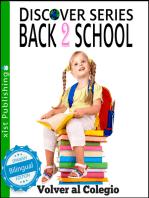 Back to School / Volver al Colegio