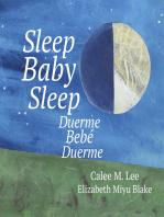 Sleep Baby Sleep / Duerme, bebé, duerme