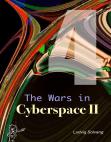 The Wars in Cyberspace II