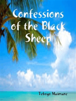 Confessions of the Black Sheep