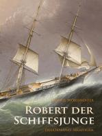 Robert der Schiffsjunge - Fahrten und Abenteuer