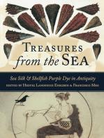 Treasures from the Sea: Purple Dye and Sea Silk