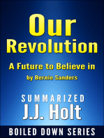 Our Revolution A Future to Believe in by Bernie Sanders....Summarized