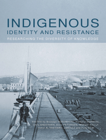 Indigenous Identity and Resistance: Researching the Diversity of Knowledge