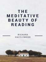 The Meditative Beauty of Reading