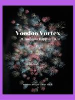 Voodoo Vortex