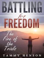Battling for Freedom