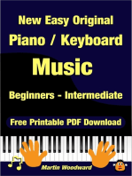 New Easy Original Piano / Keyboard Music - Beginners - Intermediate (2nd Edition)