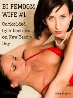 Bi Femdom Wife 1