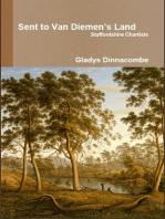 Sent to Van Diemen's Land - Staffordshire Chartists