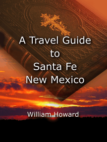 A Travel Guide to Santa Fe, New Mexico