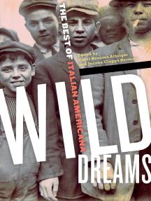 Wild Dreams: The Best of Italian Americana