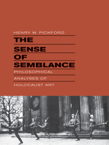 The Sense of Semblance: Philosophical Analyses of Holocaust Art