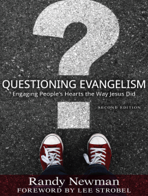 Questioning Evangelism 2nd ed: Engaging People's Hearts the Way Jesus Did