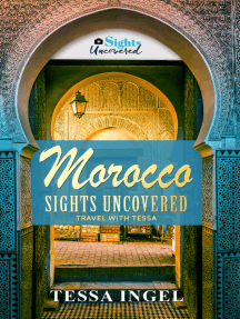 Morocco: Sights Uncovered Travel With Tessa