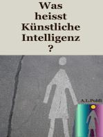 Was heisst Künstliche Intelligenz?