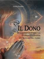 Il Dono: Un Manuale per l'Anima