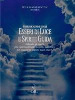 Comunicazioni dagli Esseri di Luce e Spiriti Guida