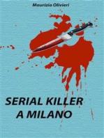 Serial killer a Milano