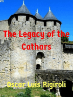 The Legacy of the Cathars