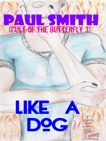 Like a Dog (Cult of the Butterfly 3)