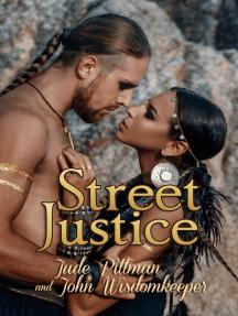 Healing Spirits: Street Justice