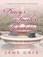 Darcy's Spotless Reputation