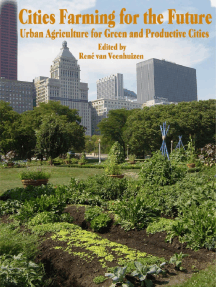 Cities Farming for the Future: Urban Agriculture for Green and Productive Cities