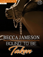Bound to be Taken (Emergence, #1)