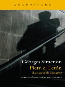 Pietr, el Letón: (Los casos de Maigret)