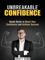 Unbreakable Confidence