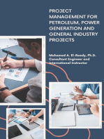 Project Management for Petroleum, Power Generation and General Industry Projects.