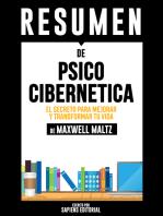 Psico Cibernetica: El Secreto Para Mejorar Y Transformar Tu Vida (Psycho Cybernetics) - Resumen del libro de Maxwell Maltz