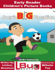 Joey's Big Vacation: Early Reader - Children's Picture Books
