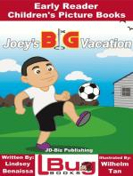 Joey's Big Vacation